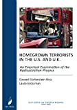 Homegrown Terrorists in the U. S. and the U. K., Daveed Gartenstein-Ross and Laura Grossman, 0981971210
