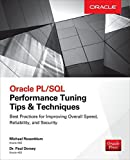 img - for Oracle PL/SQL Performance Tuning Tips & Techniques by Michael Rosenblum (2014-08-13) book / textbook / text book