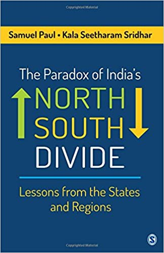 Book The Paradox of India's North-South Divide: Lessons from the States and Regions
