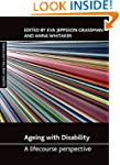 Ageing with Disability: A Lifecourse...