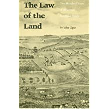 The Law of the Land: Two Hundred Years of American Farmland Policy