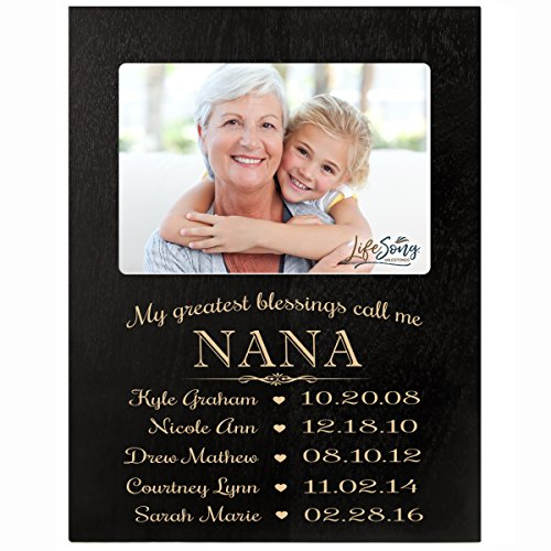 LifeSong Milestones Personalized Gift for Nana Picture Frame with Children's Names and Kid's Birth Date Special Dates My Greatest Blessings Call me Nana Holds 4x6 Photo (Black)