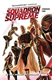 img - for Squadron Supreme Vol. 1: By Any Means Necessary! book / textbook / text book