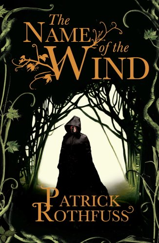 """""""The Name Of The Wind - The Kingkiller Chonicle"""" av Patrick Rothfuss"""