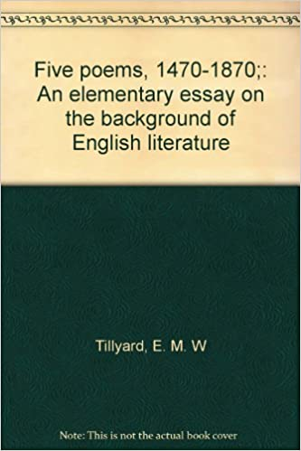 five poems  an elementary essay on the background of  five poems  an elementary essay on the background of english  literature hardcover