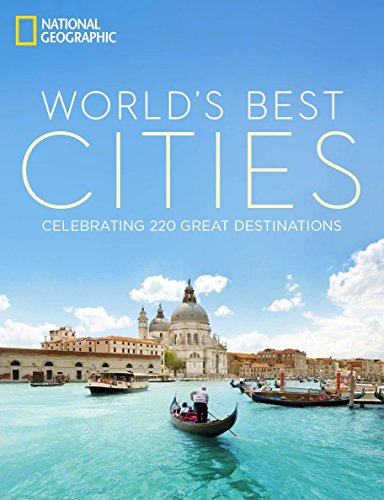 World's Best Cities: Celebrating 220 Great Destinations ()