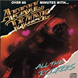 All The Rockers: Over 60 Minutes With...