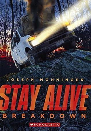 Breakdown (Stay Alive, book 3) by Joseph Monninger