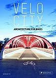 Velo-City: Architecture for Bikes