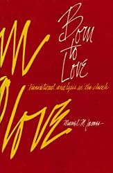 Born to Love: Transactional Analysis in the Church