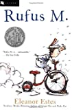 Rufus M. (An Odyssey/Harcourt Young Classic) by Eleanor Estes (2001-06-07)