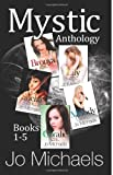 Mystic Anthology, Jo Michaels, 1494312840