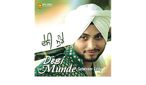 satwinder goldy desi munde song mp3