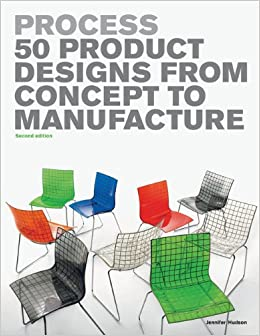 Book Process 2nd Edition: 50 Product Designs from Concept to Manufacture