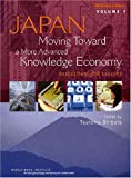 Japan, Moving Toward a More Advanced Knowledge Economy, , 0821366726