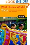 Fodor's Walt Disney World� 2007: with...