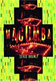 Macumba: The Teachings of Maria-José, Mother of the Gods
