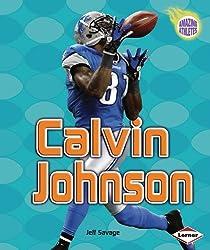 Calvin Johnson (Amazing Athletes)