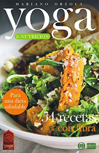 Amazon.com: YOGA & NUTRICIÓN - 54 RECETAS CON FIBRA: Para ...