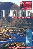 The Monterey Bay Shoreline Guide (UC Press/Monterey Bay Aquarium Series in Marine Conservation)