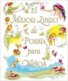 El Mejor Libro De Poesia Para Ninos Grandes Libros Spanish Edition 2009 01 01 Books