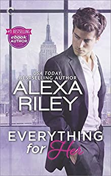 Everything for Her by [Riley, Alexa]