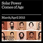 Solar Power Comes of Age | Dickon Pinner,Matt Rogers