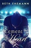 Cement Heart (Viper's Heart Duet) (Volume 1)