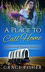 A Place To Call Home by Grace Fisher
