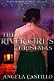 Free eBook - The River Girl s Christmas