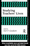 Studying Teachers' Lives, I Goodison, 0415068584