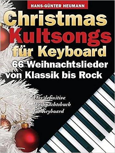 Weihnachtslieder Pop.Christmas Kultsongs Fur Keyboard 66 Weihnachtslieder Von Klassik