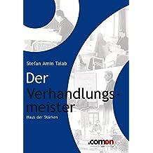 Der Verhandlungsmeister: Haus der Stärken (German Edition)