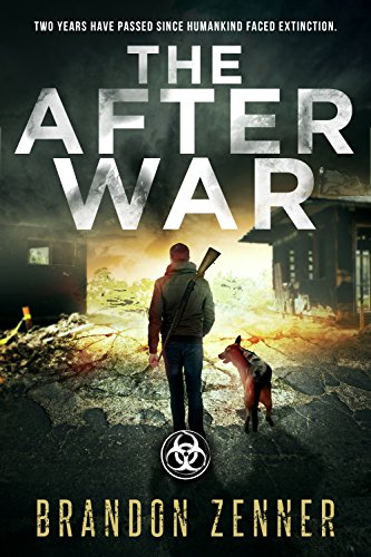 The After War: (Book One of The After War Series) by [Zenner, Brandon]