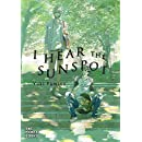 I Hear the Sunspot (I Hear the Sunspot Graphic Novel)