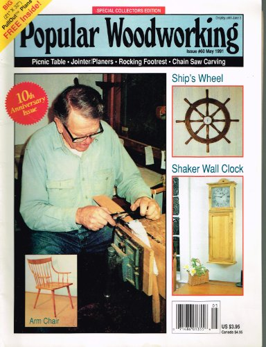 Tulip Finial - POPULAR WOODWORKING MAGAZINE 10th Anniversary Issue #60 May 1991 (Special Collectors Edition with patterns for Shaker Wall Clock, Ship's Wheel, Cake Top Finial, Spindle-back Arm Chair, Router-made Redwood Picnic Table, Wooden Tulips, Volume 10, Number 6)