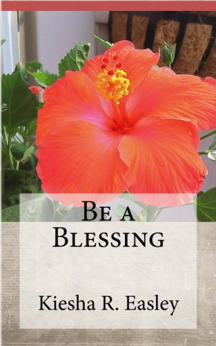 Be a Blessing: 77 Ways to Bless Others