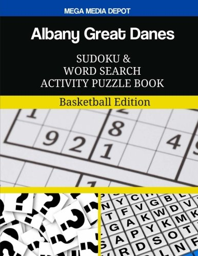 Albany Great Danes Sudoku and Word Search Activity Puzzle Book: Basketball Edition pdf epub