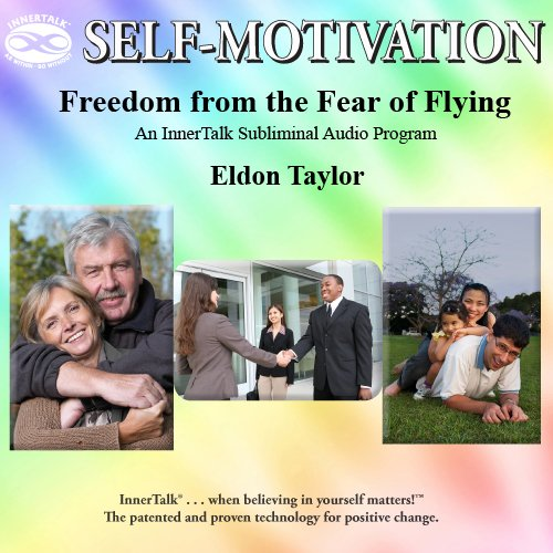 Read Online Freedom from Fear of Flying: An InnerTalk Subliminal Audio Program in Nature PDF ePub fb2 book
