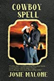 Cowboy Spell (Liberty Valley, Yesterday and Today) (Volume 2)