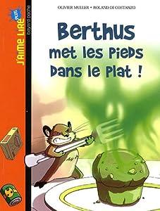 """Afficher """"Berthus met les pieds dans le plat !"""""""