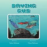 Saving Gus, Salma Rehman, 1469130483