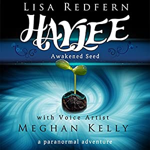 Haylee Awakened Seed Audiobook