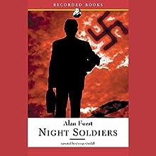 Night Soldiers | Livre audio Auteur(s) : Alan Furst Narrateur(s) : George Guidall