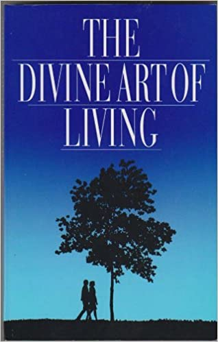 The Divine Art of Living : Selections from the Writings of Baha'u'llah and Abdu'l-Baha