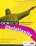 OCR GCSE Religious Studies A: Christianity: Student Book
