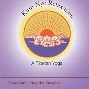 Kum Nye Relaxation: Transmuting Negative Energies Speech
