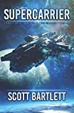 img - for Supercarrier: The Ixan Prophecies Trilogy Book 1 book / textbook / text book