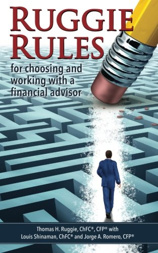 Ruggie Rules: for choosing and working with a financial advisor
