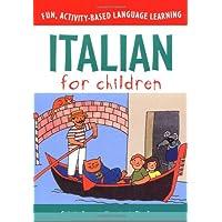 Italian for Children (Book & CD) (Language for Children Series)